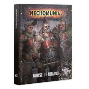 Games Workshop Necromunda  Necromunda Necromunda: House of Chains - 60040599023 - 9781788269452