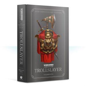Games Workshop   Warhammer Chronicles Trollslayer: 20th Anniversary Edition - 60040281261 - 9781781939345