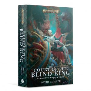 Games Workshop   Age of Sigmar Books The Court of the Blind King (Paperback) - 60100281273 - 9781789991321