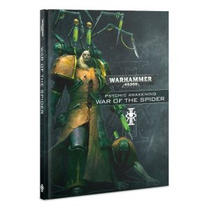 Games Workshop (Direct) Warhammer 40,000  Psychic Awakening Psychic Awakening: War of the Spider - 60040199116 - 9781788268066