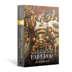 Games Workshop   The Horus Heresy Books Scions of The Emperor: An Anthology (hardback) - 60040181744 - 9781789991765
