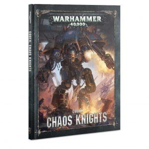 Games Workshop Warhammer 40,000  Chaos Knights Codex: Chaos Knights - 60030102021 - 9781788266123