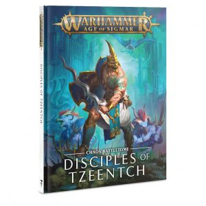 Games Workshop Age of Sigmar  Disciples of Tzeentch Battletome: Disciples of Tzeentch - 60030201023 - 9781788269070