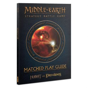 Games Workshop (Direct) Middle-earth Strategy Battle Game  Middle-Earth Essentials Middle-earth  Strategy Battle Game: Matched Play Guide - 60041499051 - 9781788269438