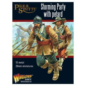 Warlord Games Pike & Shotte  The English Civil Wars 1642-1652 Pike & Shotte Storming party with Petard - 202213002 - 5060393706038