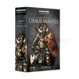 Games Workshop   Warhammer Chronicles Warriors of the Chaos Wastes (Paperback) - 60100281230 - 9781784968571