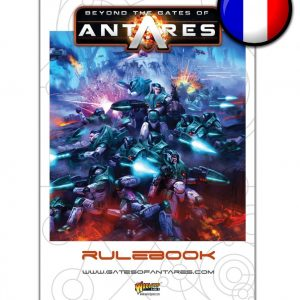 Warlord Games Beyond the Gates of Antares  Antares Essentials Beyond the Gates of Antares Rulebook (French) - WGA-06 - 9780993058950