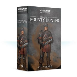 Games Workshop (Direct)   Warhammer Chronicles Brunner the Bounty Hunter (Paperback) - 60100281255 - 9781781939420