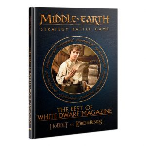 Games Workshop (Direct) Middle-earth Strategy Battle Game  Middle-Earth Essentials Middle-earth Strategy Battle Game: The Best of White Dwarf Magazine - 60041499046 - 9781788269483