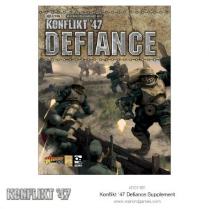 Warlord Games Konflikt '47  Konflikt 47 Essentials Konfikt 47 Defiance - 451011602 - 9781472828798