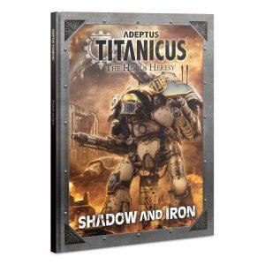 Games Workshop Adeptus Titanicus  Adeptus Titanicus Adeptus Titanicus: Shadow and Iron - 60040399010 - 9781788269421