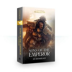 Games Workshop   The Horus Heresy Books Sons of the Emperor: Anthology (Hardback) - 60040181685 - 9781784967239