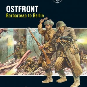 Warlord Games Bolt Action  Bolt Action Books & Accessories Ostfront: Barbarossa to Berlin - Bolt Action Theatre Book - 409910028 - 9781472807397