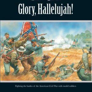 Warlord Games Black Powder  Rules & Supplements Glory Hallelujah! (American Civil War) - WG-BP009 - 9780993058912