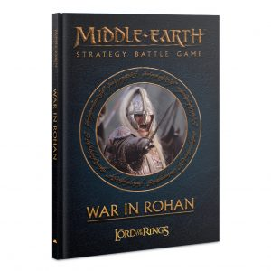 Games Workshop (Direct) Middle-earth Strategy Battle Game  Good - Lord of the Rings Lord of the Rings: War in Rohan - 60041499045 - 9781785819452