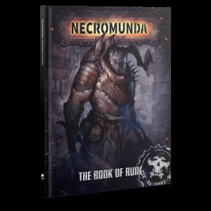 Games Workshop Necromunda  Necromunda Necromunda: The Book of Ruin - 60040599029 - 9781785819445