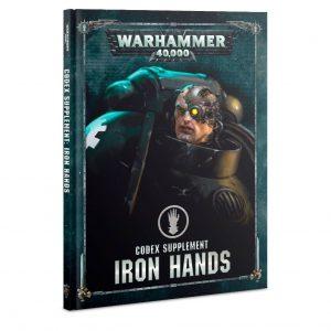 Games Workshop Warhammer 40,000  Iron Hands Codex Supplement: Iron Hands - 60030101046 - 9781788266581