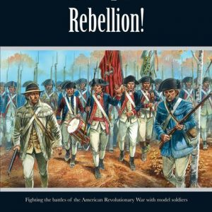 Warlord Games Black Powder  Rules & Supplements Rebellion! (American War of Independence) - WG-BP006 - 9780992661632