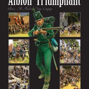 Warlord Games Black Powder  Rules & Supplements Albion Triumphant Pt2 The Hundred Days campaign - 309910010 - 9780956358189
