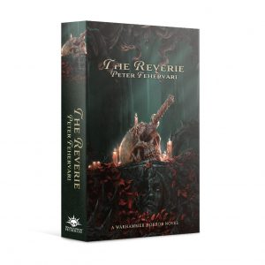 Games Workshop   Warhammer Chronicles Warhammer Horror: The Reverie (Paperback) - 60100281284 - 9781789999372