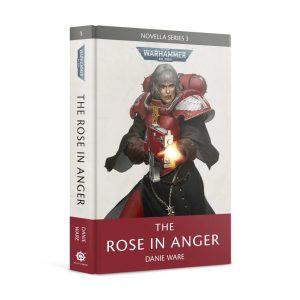 Games Workshop   Warhammer 40000 Books The Rose in Anger (Hardback) - 60040181760 - 9781789993936