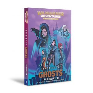 Games Workshop   Age of Sigmar Books Fortress of Ghosts: Book 5 (softback) - 60100281286 - 9781789990379