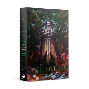 Games Workshop   The Horus Heresy Books Luther: First of the Fallen (Hardback) - 60040181769 - 9781789998375