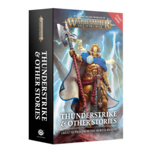 Games Workshop   Age of Sigmar Books Thunderstrike & Other Stories - 60100281292 - 9781800260672